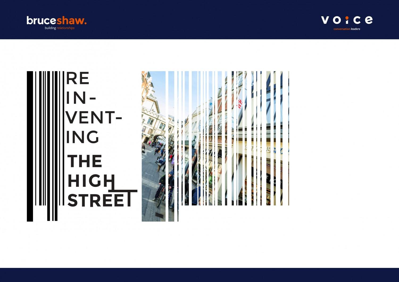Bruceshaw Voice: Reinventing the highstreet