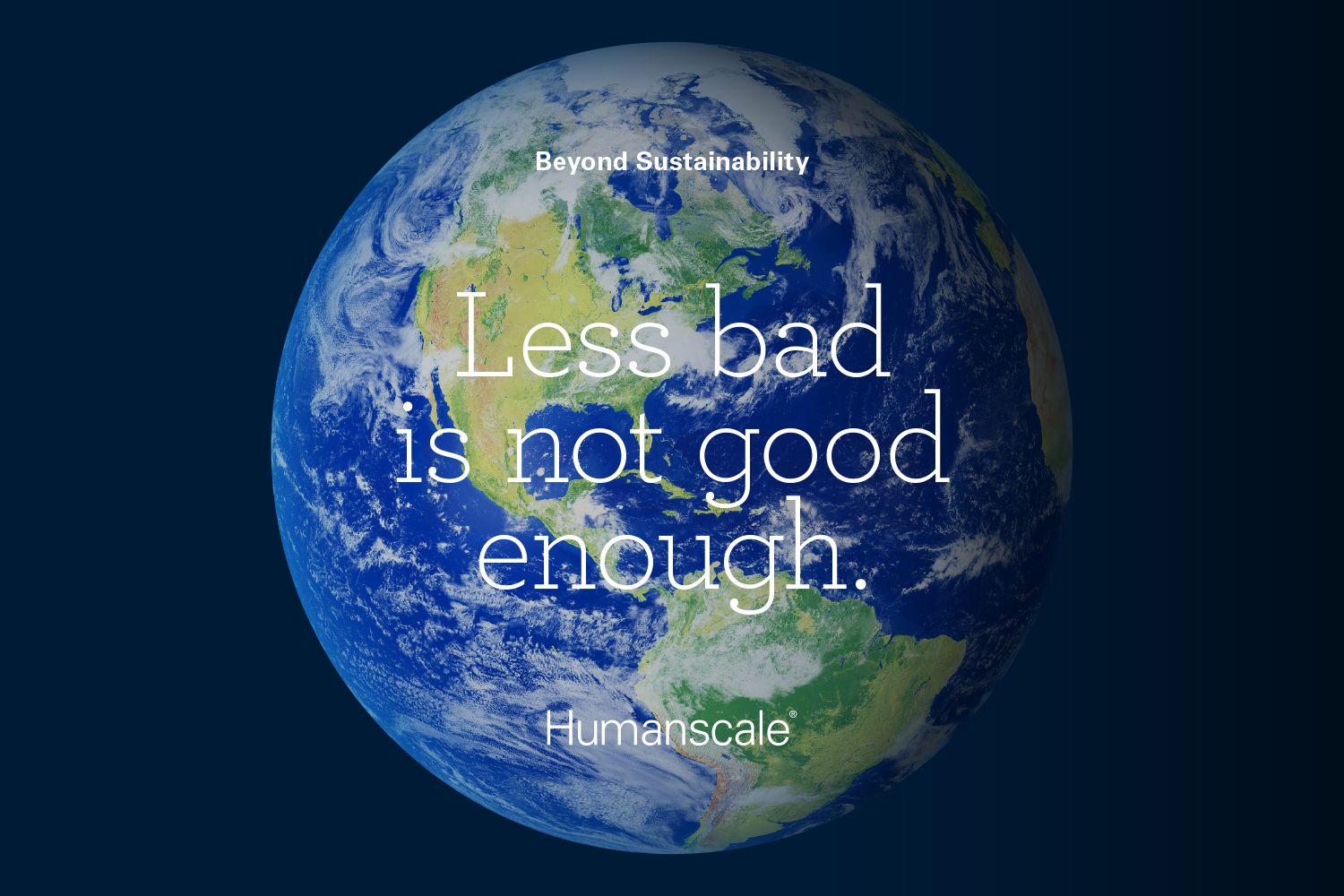 Humanscale's Annual CSR Report Demonstrates CEO's Philosophy:  Less Bad is Not Good Enough
